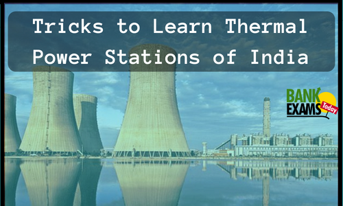 Tricks to Learn Thermal Power Stations of India