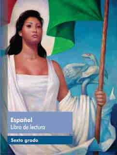 Español libro de lecturalibro de textoSexto grado2017-2018