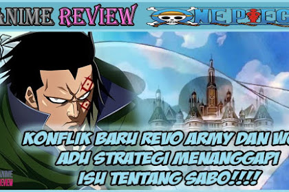 Adu Strategi Monkey D. Dragon X Pemerintah Dunia One Piece