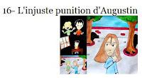 16- L'injuste punition d'Augustin