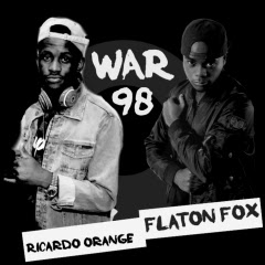 DJ Flaton Fox & Ricardo Orange - War 98
