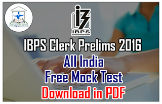IBPS Clerk Prelims 2016 – All India Mock Test-1 | Download in PDF