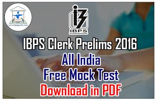 IBPS Clerk Prelims 2016 – All India Mock Test-1 | Download in PDF