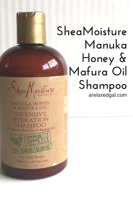 A review of the SheaMoisture Community Commerce Manuka Honey & Mafura Oil Intensive Hydration Shampoo. | arelaxedgal.com