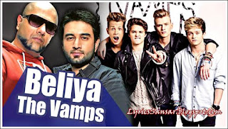 Beliya Lyrics – The Vamps & Vishal-Shekhar
