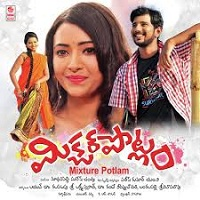 Mixture Potlam Songs Free Download, Jayanth Mixture Potlam Songs, Mixture Potlam 2017 Mp3 Songs, Mixture Potlam Audio Songs 2017, Mixture Potlam movie songs Download