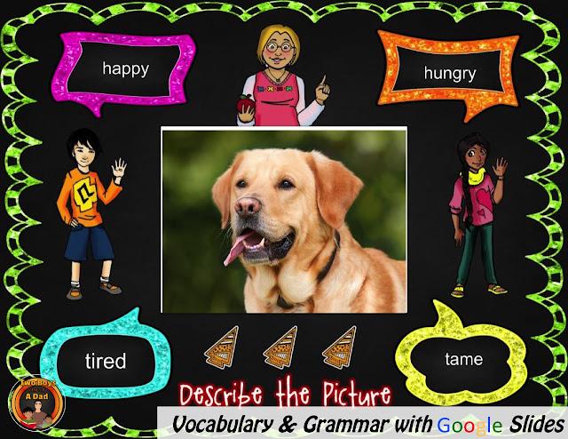 Teach vocabulary and grammar with Google Slides.