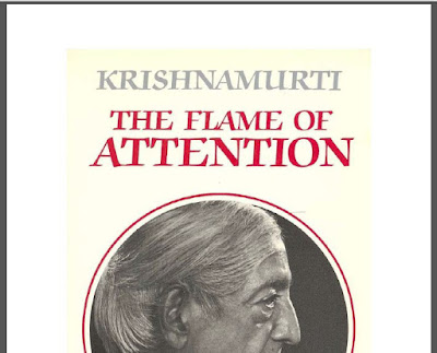 The Flame Of Attention by Jiddu Krishnamurti Download eBook in PDF