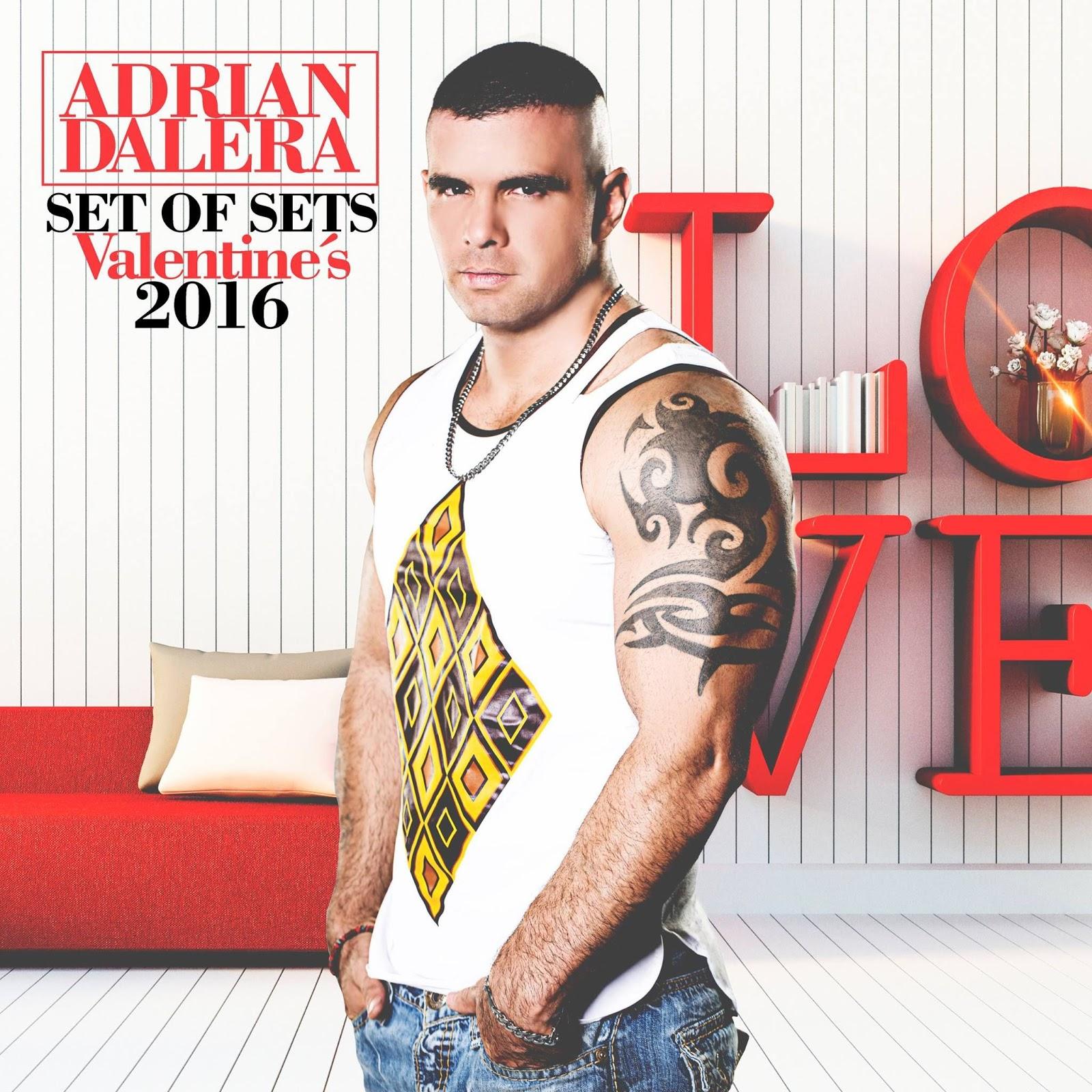 Adrian Dalera - Set Of Sets Valentine´s 2016