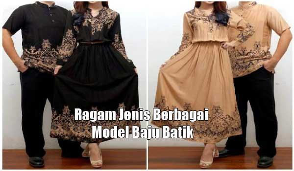 Ragam Jenis Berbagai Model Baju Batik