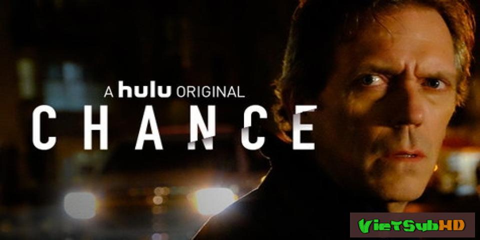 Phim Cơ Hội (phần 1) Tập 10/10 VietSub HD | Chance (season 1) 2016