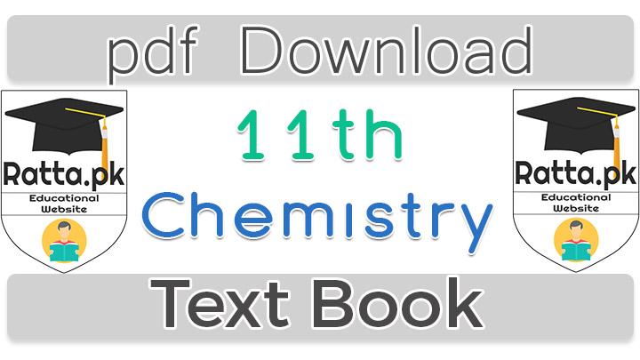 1st Year Chemsitry Text Book pdf Download - Ratta pk