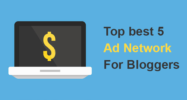 Top 5 ad networks for bloggers