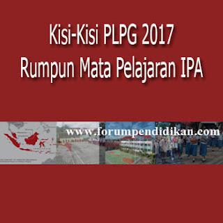 Kisi-Kisi PLPG 2017 Mata Pelajaran IPA