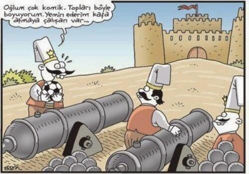 osmanlı Ordusu Karikatür oğlum topları boyuyorum