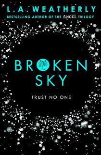 Broken Sky by L. A. Weatherly