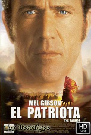 El Patriota Extended [2000] [Latino-Ingles] HD 1080P  [Google Drive] GloboTV