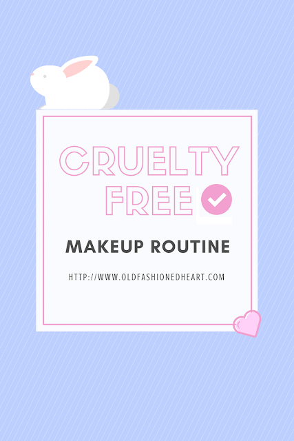 CRUELTY FREE : MAKEUP ROUTINE