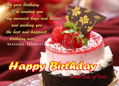 Happy Birthday Wishes And Quotes For the Love Ones: on your birthday i'm sending you