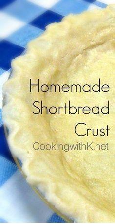Easy Homemade Buttery Shortbread Crust