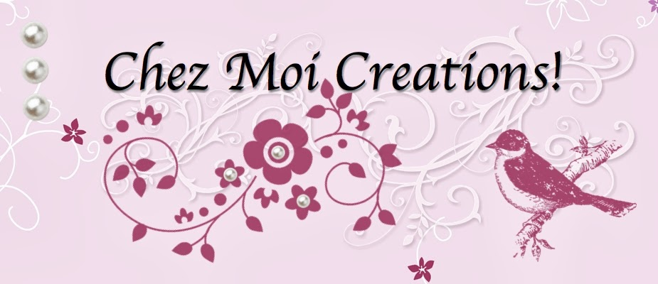 Chez Moi Creations