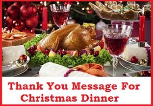 Christmas Thank You Messages: Chritsmas Dinner/ Hospitality Thanks