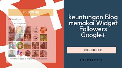 keuntungan Blog memakai Widget Followers Google+