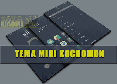 download Theme MIUI Kochomon Material Mtz For Android Xiaomi