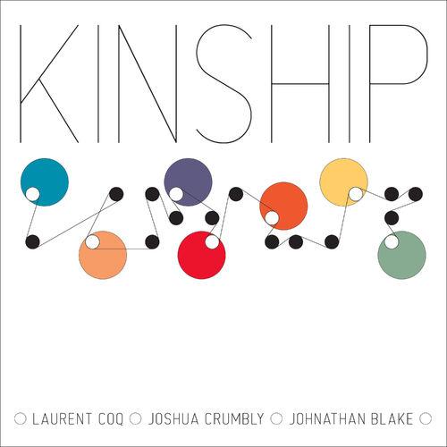News du jour Kinship Laurent Coq, Joshua Crumbly et Johnathan Blake.