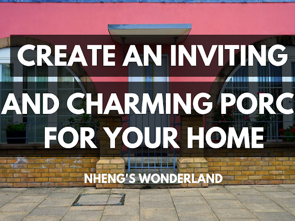 Create an Inviting and Charming Porch for Your Home