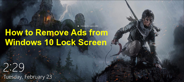 How to Remove Ads from Windows 10 Lock Screen