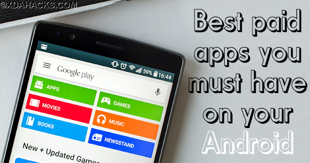 Top Best 100 Paid Apps 2018 You Must Have That Apps (ROOTED + NON-ROOTED)