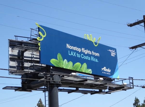 Alaska Airlines Nonstop LAX Costa Rica billboard