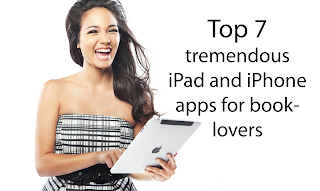 Top 7 Tremendous iPad and iPhone Apps for Booklovers