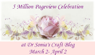 Dr.Sonia's Craft Blog - 5 Million Pageview Celebration