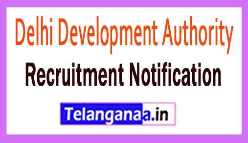 Delhi Development Authority DDA Recruitment Notification