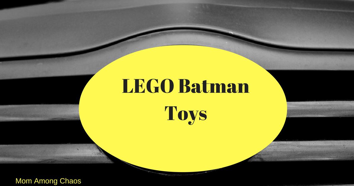 Mom Among Chaos Lego Batman Toys