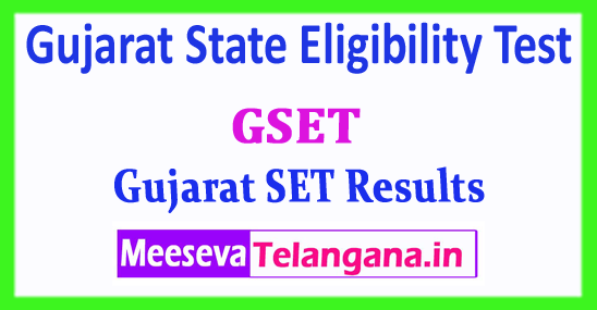 GSET Results Gujarat State Eligibility Test 2018 GSET Results Download