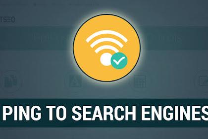 Ping Artikel: Pengertian, Dampak dan Cara Ping Artikel Blog agar Cepat Terindex