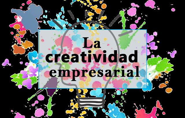 La creatividad empresarial
