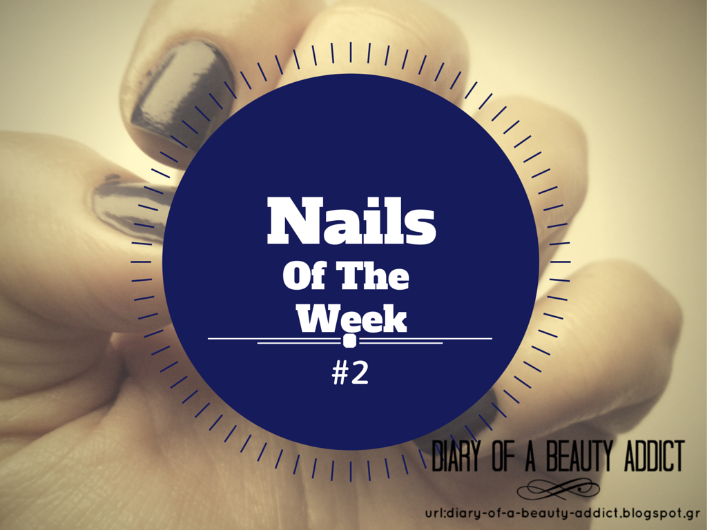 Nails Of The Week #2