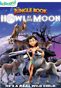 The Jungle Book: Howl at the Moon (2015) ()