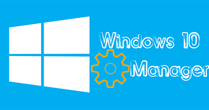 Windows 10 Manager v 2.0.7 + Keygen