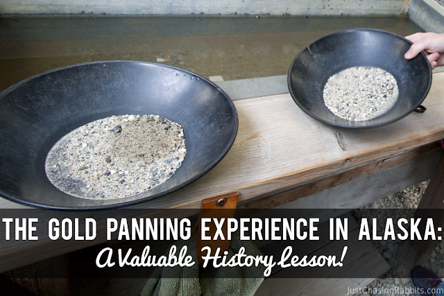 The Gold Panning Experience in Alaska: A Valuable History Lesson!