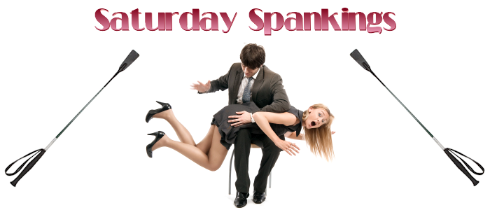 Saturday Spankings-Crops