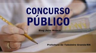Concurso público da prefeitura de Taboleiro Grande/RN