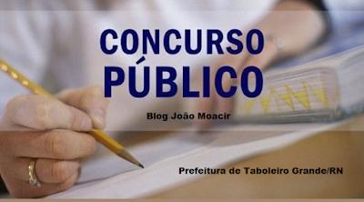 Resultado de imagem para PREFEITURA DE TABOLEIRO GRANDE (RN) : CONCURSO COM 36 VAGAS
