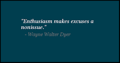 Enthusiasm Quotes By Wayne Walter Dyer