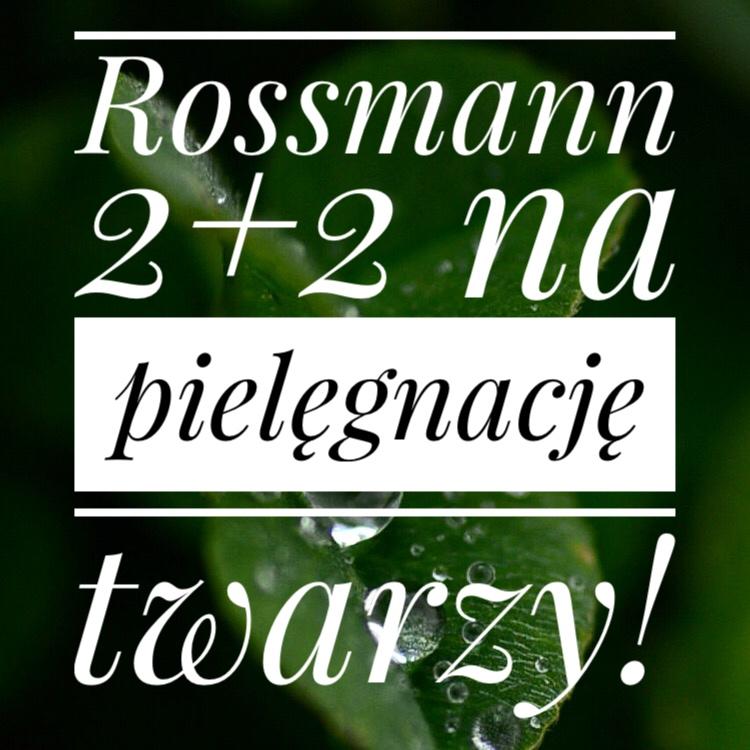 Rossmann 2+2 pielęgacja twarzy maj 2019