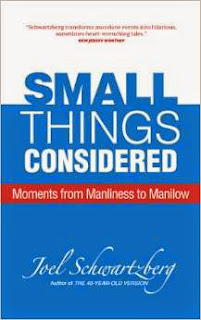 Small Things Considered: Moments from Manliness to Manilow